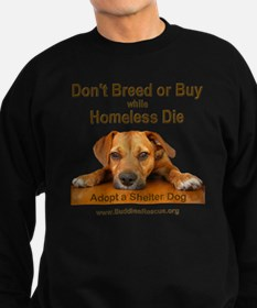 dont_breed_or_buy_puppy_1a-trans Sweatshirt