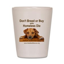 dont_breed_or_buy_puppy_1a-trans Shot Glass