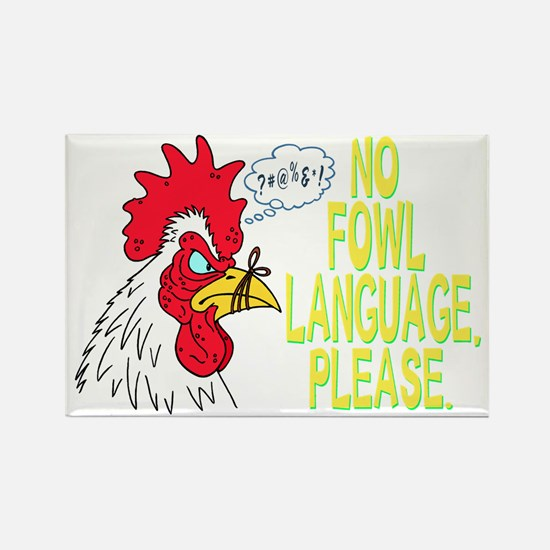 Fowl Language for darks Rectangle Magnet