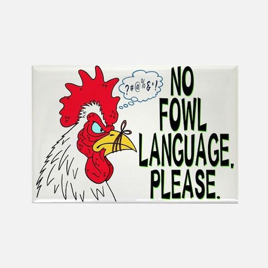 Fowl Language 1 Rectangle Magnet