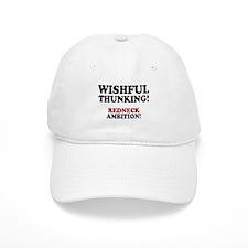 WISHFUL THUNKING - REDNECK AMBITION! Baseball Cap