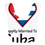 Happily Married To A Cuban Bib