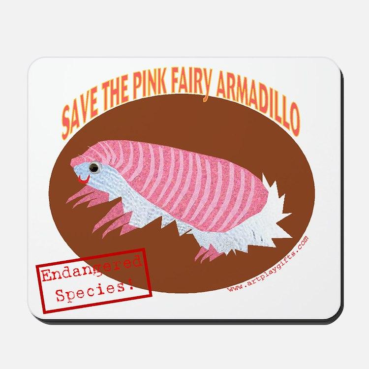 Save the Pink Fairy Armadillo Mousepad
