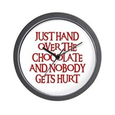 HAND OVER THE CHOCOLATE Wall Clock