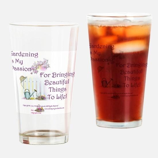 GardeningPassion1c Drinking Glass