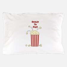 Ready To Pop Pillow Case
