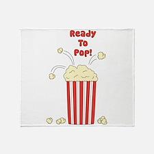 Ready To Pop Throw Blanket