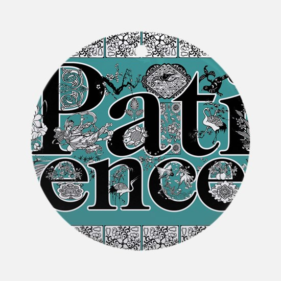 patience mousepad Round Ornament
