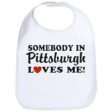 Somebody in Pittsburgh Loves Me Bib