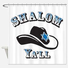 Shalom Yall Shower Curtain