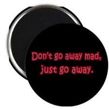 Don't Go Away Mad Magnet