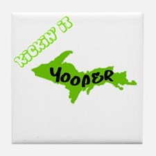 yooperstyle copy Tile Coaster