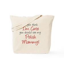 If You Think I am Cute Shirt Tote Bag