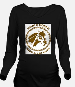 Ride A Latvian Long Sleeve Maternity T-Shirt