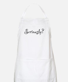 Seriously? BBQ Apron