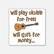 "funny ukulele uke designs Square Sticker 3"" x 3"""
