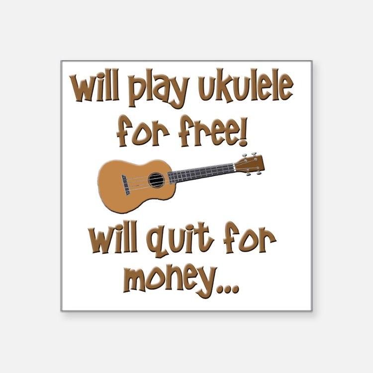 """funny ukulele uke designs Square Sticker 3"""" x 3"""""""