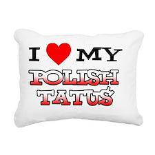 I Love Polish Tatus Rectangular Canvas Pillow