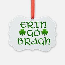 ERIN GO BRAGH Ornament