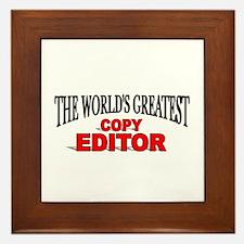 """The World's Greatest Copy Editor Framed Tile"