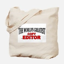 """The World's Greatest Copy Editor Tote Bag"