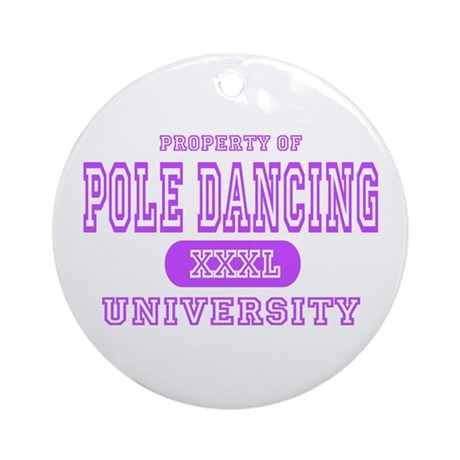 Pole Dancing University Ornament (Round)