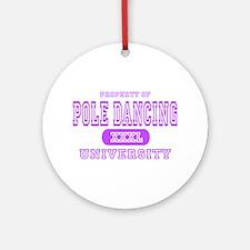 Pole Dancing University Ornament (Round)