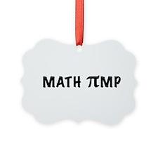 math pimp33 Ornament