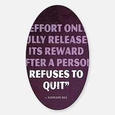 Napoleon Hill Motivational Quote Sticker (Oval)