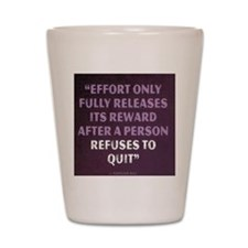 Napoleon Hill Motivational Quote Shot Glass