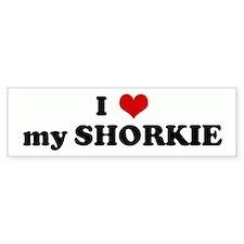 I Love my SHORKIE Bumper Bumper Sticker