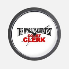 """The World's Greatest Court Clerk"" Wall Clock"