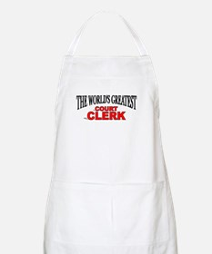 """The World's Greatest Court Clerk"" BBQ Apron"