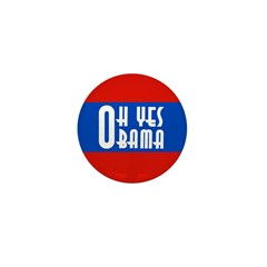 Oh Yes Obama Campaign Mini Button