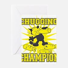 3-chuggingchampion Greeting Card