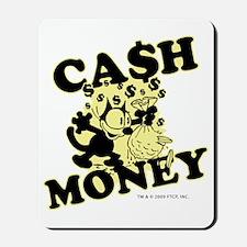 2-cashmoney Mousepad