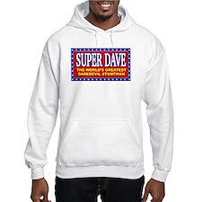super dave Hoodie Sweatshirt