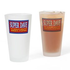 super dave Drinking Glass