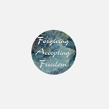 forgiving-accepting-freedom Mini Button