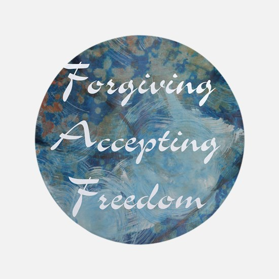 "forgiving-accepting-freedom 3.5"" Button"
