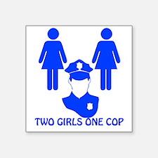 """2 girls one cop_dark Square Sticker 3"""" x 3"""""""