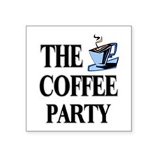 "coffee party one Square Sticker 3"" x 3"""
