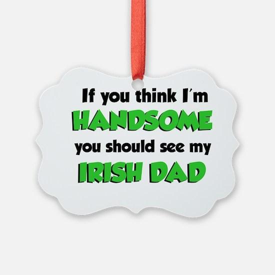My Irish Dad Ornament