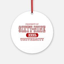 Sixty-nine University 69 Ornament (Round)