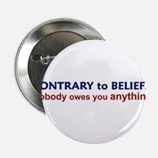 Nobody Owes You Anything Button