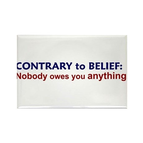 Nobody Owes You Anything Rectangle Magnet (10 pack
