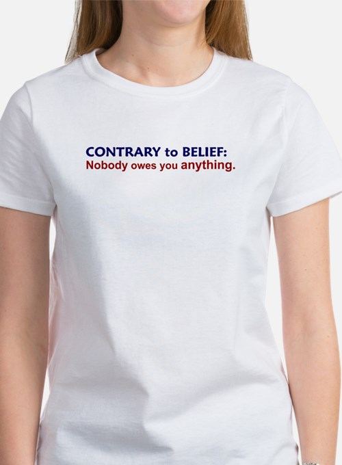 Nobody Owes You Anything Women's T-Shirt