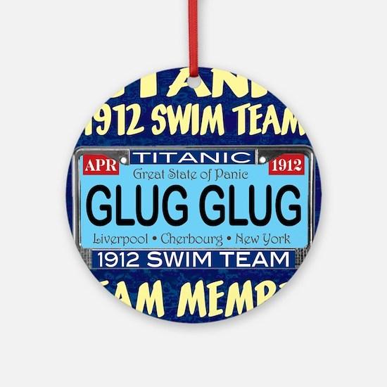 TitanicGlug10x10-5 Round Ornament