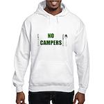 No Campers Hooded Sweatshirt