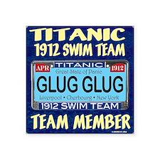 """TitanicGlug10x10-5 Square Sticker 3"""" x 3"""""""